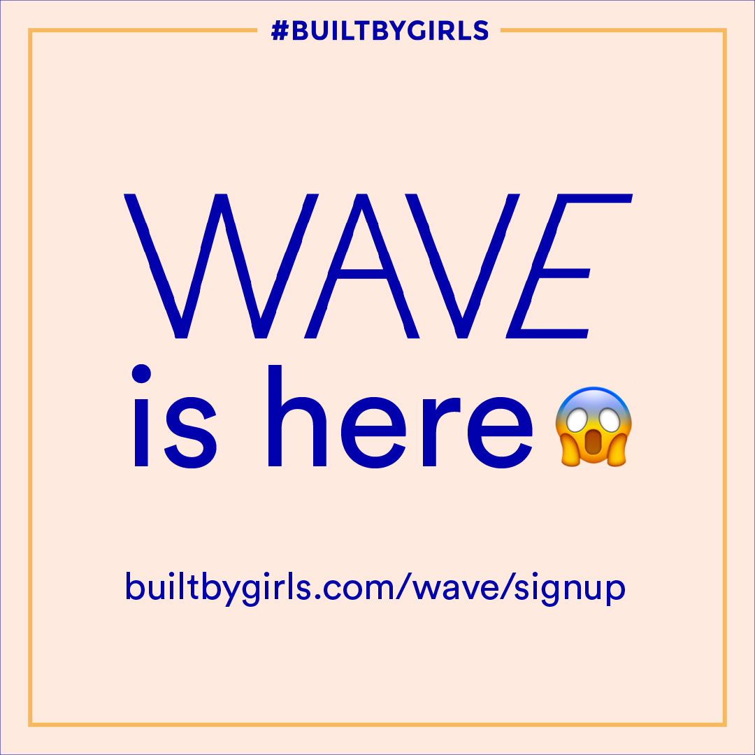 Built by Girls & WAVE