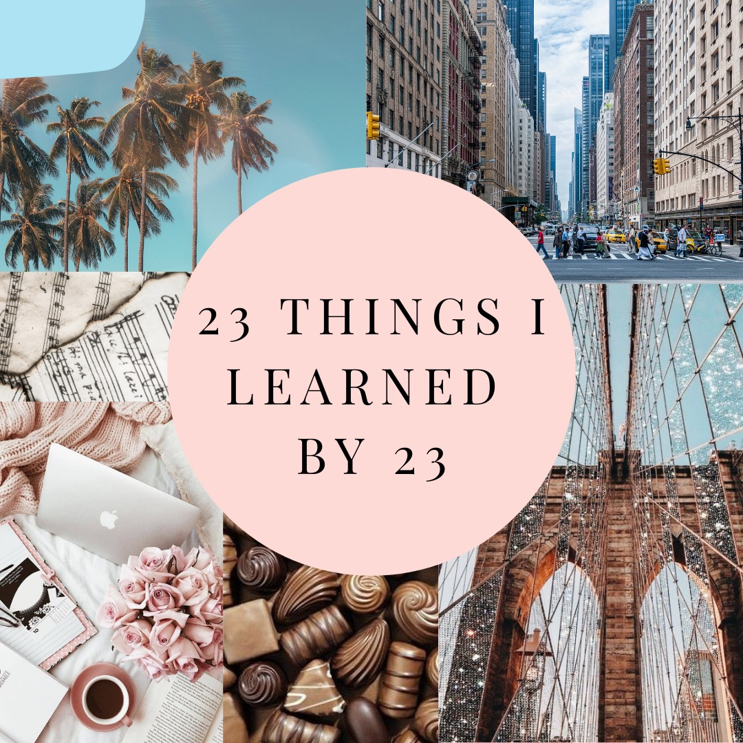 23 Things I Learned By 23