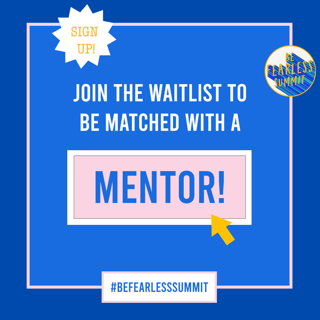 JOIN THE WAITLIST TO MATCH WITH A MENTOR!