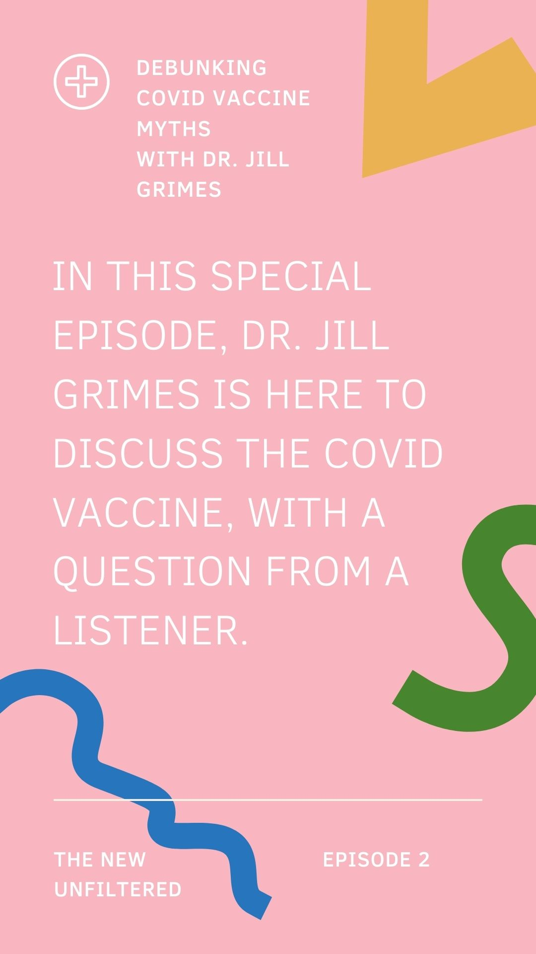Debunking Covid Vaccine Myths with Dr. Jill Grimes