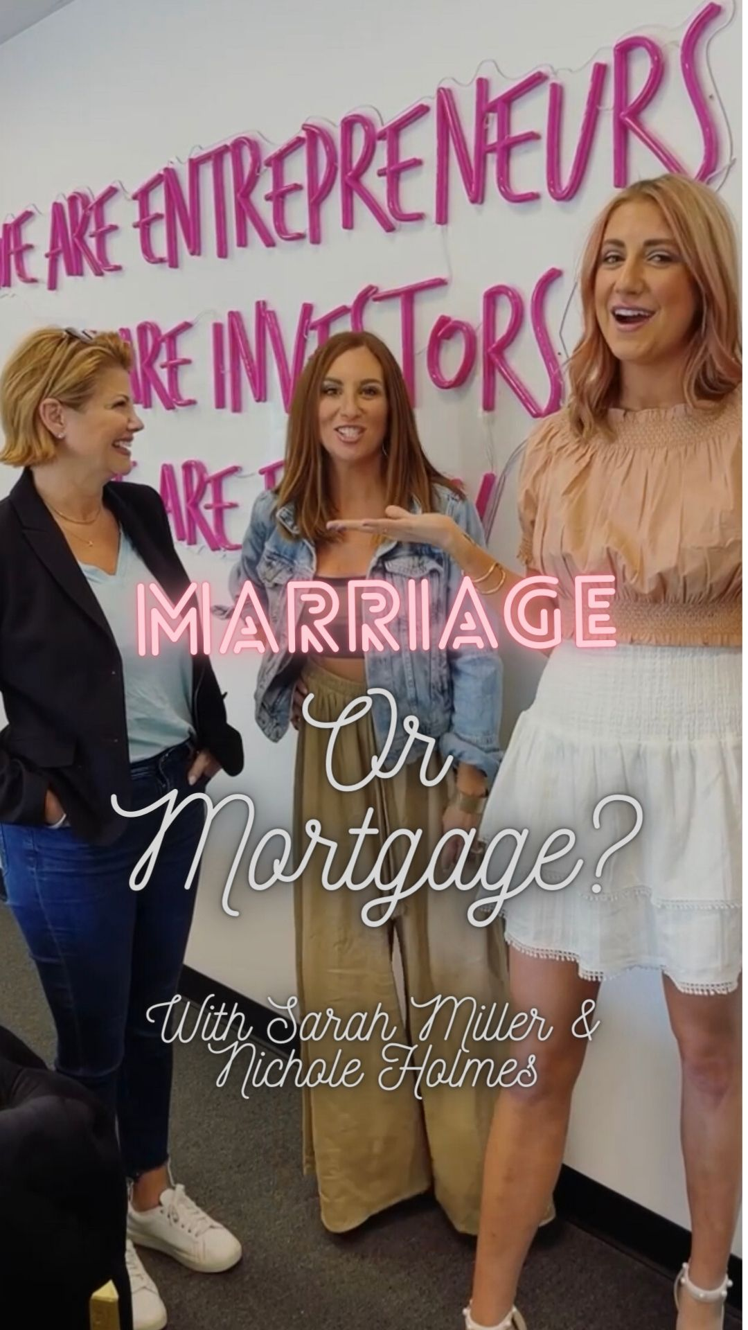 Marriage Or Mortgage with Netflix's Sarah Miller & Nichole Holmes